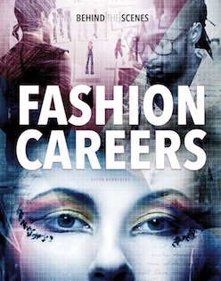 Behind the Scenes: Fashion Careers