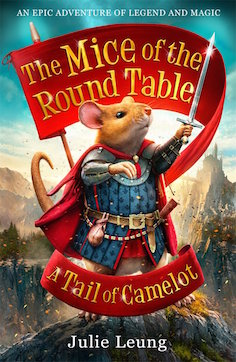 A Tail of Camelot: The Mice of the Round Table # 1
