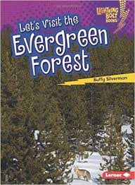 Biome Explorers: Lets Visit the Evergreen Forest - P