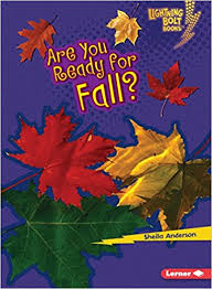 Are You Ready for Fall?: Our Four Seasons (Lightning Bolt Books)